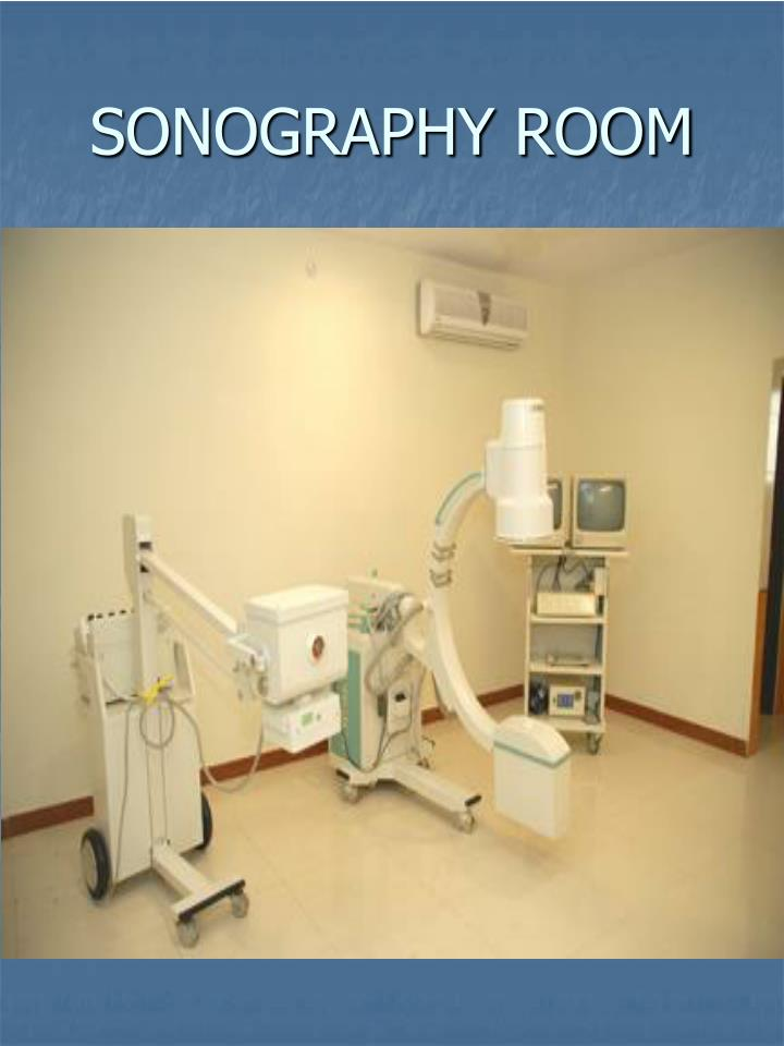 SONOGRAPHY ROOM
