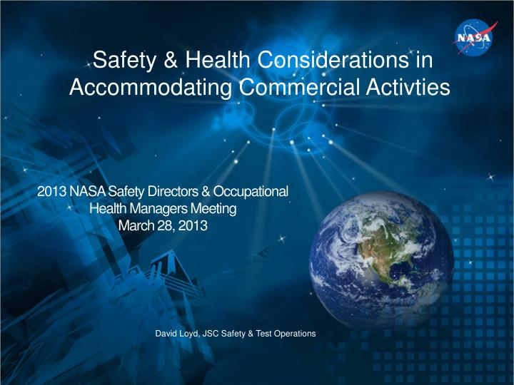 Safety & Health Considerations in Accommodating Commercial