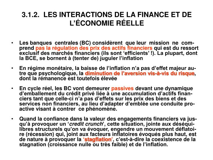3.1.2.  LES INTERACTIONS DE LA FINANCE ET DE