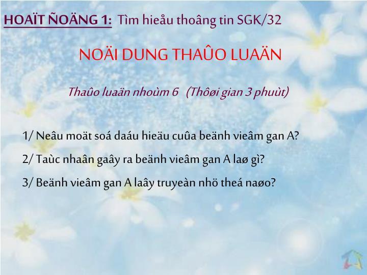HOAT ONG 1: