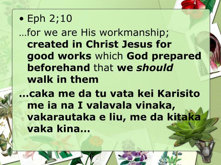 Eph 2;10