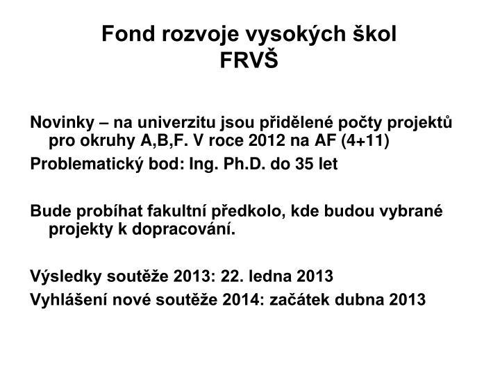 Fond rozvoje vysokých škol