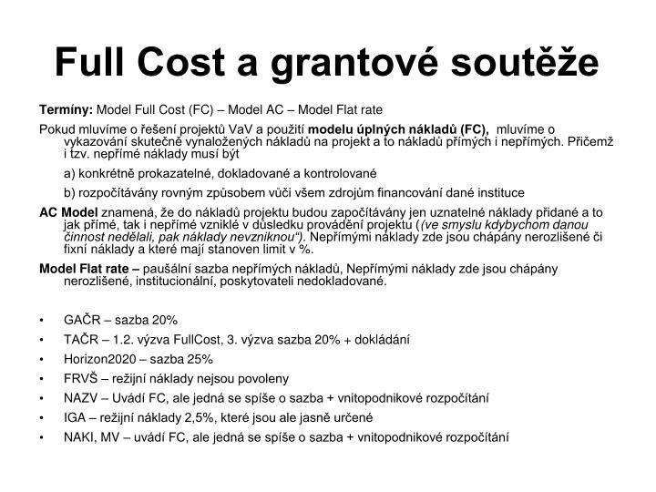 Full Cost a grantové soutěže