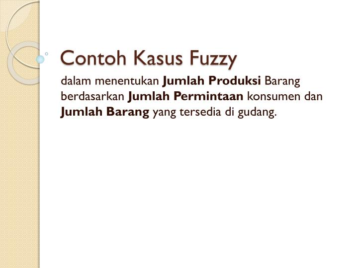 Contoh kasus fuzzy