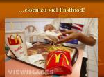 essen zu viel fastfood