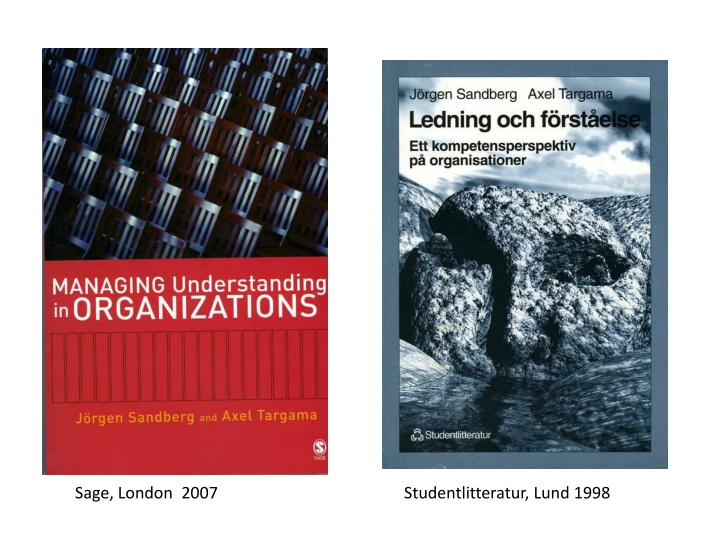 Sage, London  2007Studentlitteratur, Lund 1998