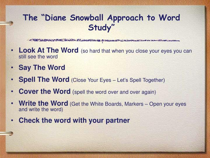 "The ""Diane Snowball Approach to Word Study"""