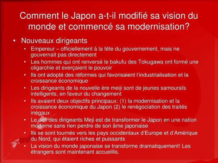 Comment le Japon a-t-il modifié sa vision du monde et commencé sa modernisation?