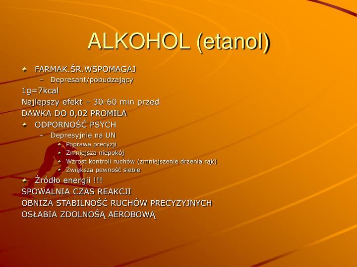 ALKOHOL (etanol)