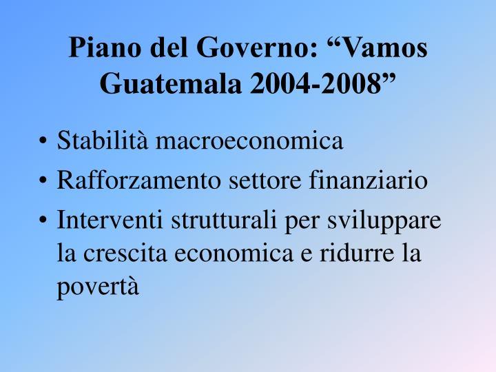"Piano del Governo: ""Vamos Guatemala 2004-2008"""