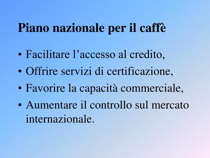 Piano nazionale per il caffè