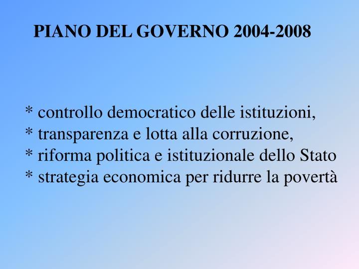 * controllo democratico delle istituzioni,