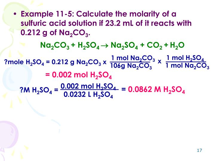 Example 11-5: Calculate the molarity of a sulfuric acid solution if 23.2 mL of it reacts with 0.212 g of Na