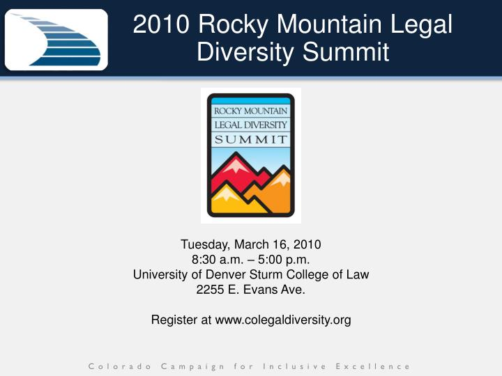 2010 Rocky Mountain Legal Diversity Summit