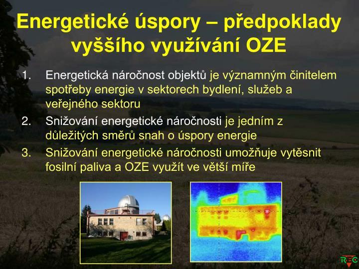 Energetické úspory – předpoklady vyššího využívání OZE