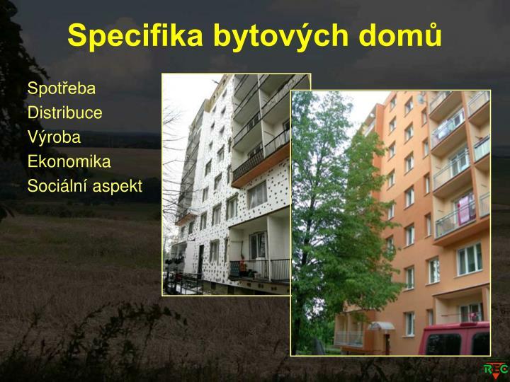 Specifika bytových domů