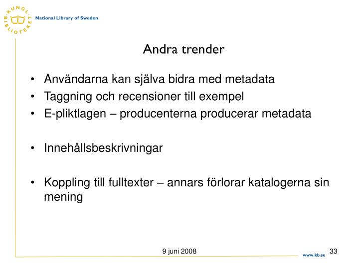Andra trender