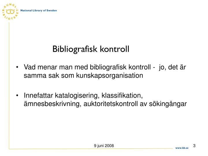 Bibliografisk kontroll