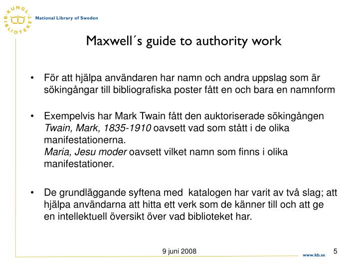 Maxwell´s guide to authority work
