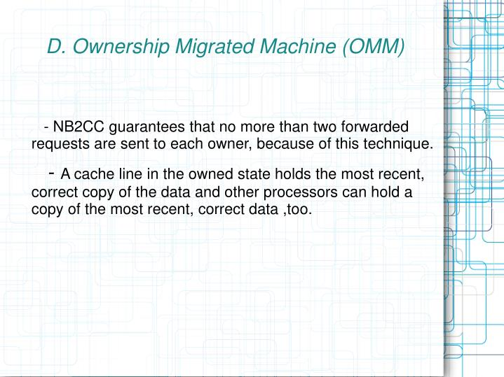 D. Ownership Migrated Machine (OMM)