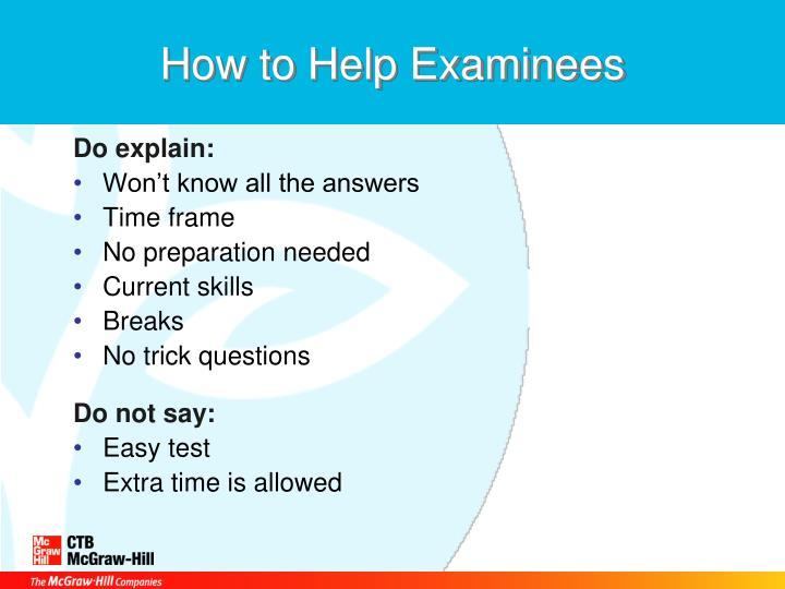 How to Help Examinees