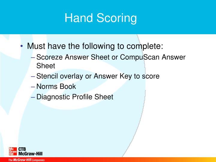 Hand Scoring