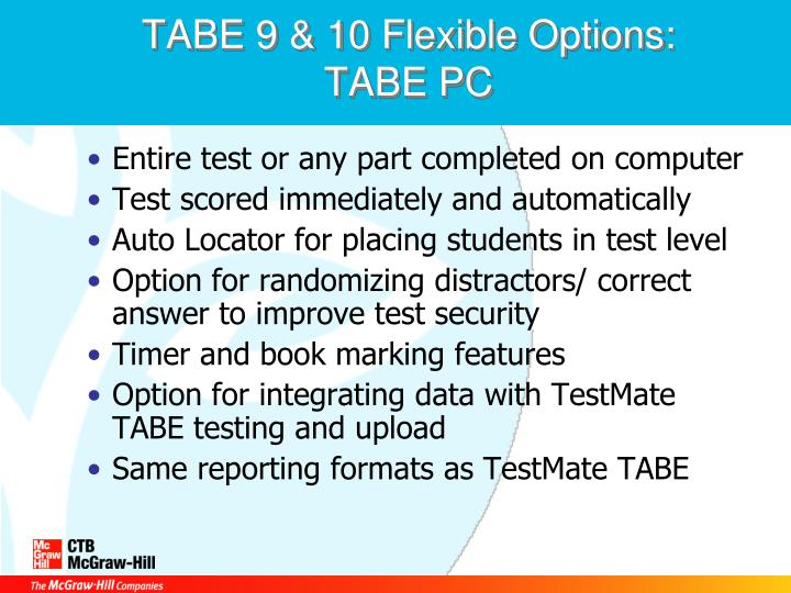 TABE 9 & 10 Flexible Options:  TABE PC