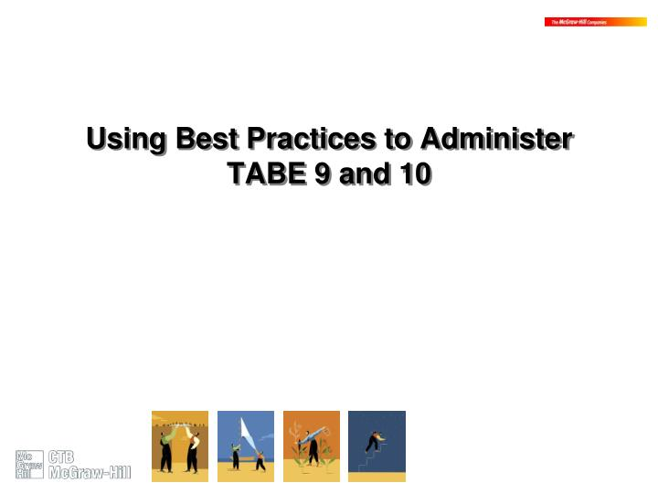 Using Best Practices to Administer