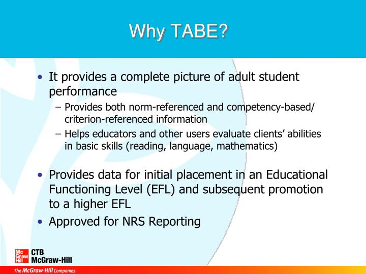 Why TABE?