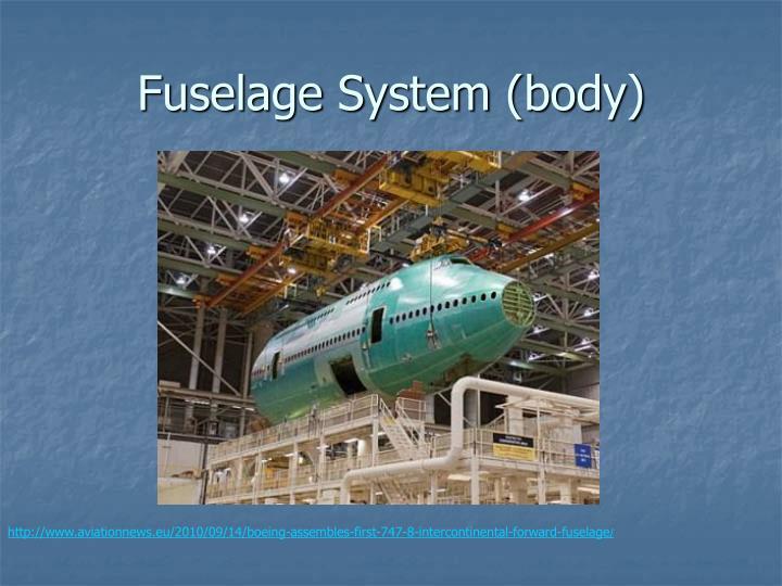 Fuselage System (body)