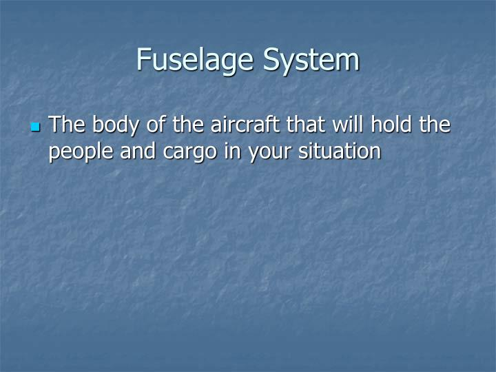 Fuselage System