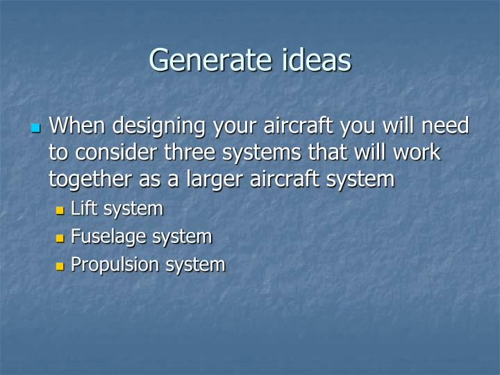 Generate ideas