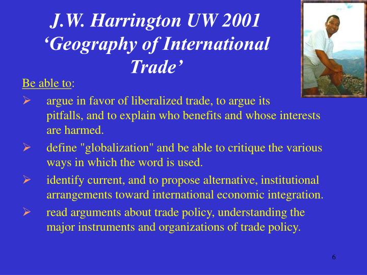 J.W. Harrington UW 2001 'Geography of International Trade'