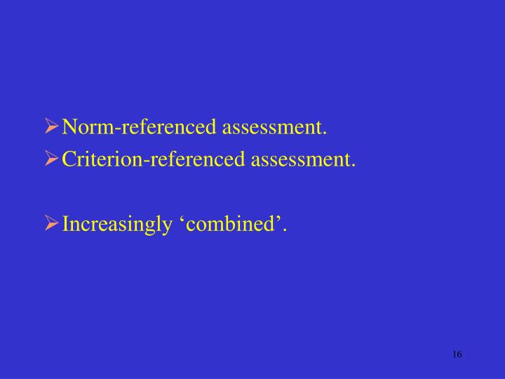 Norm-referenced assessment.
