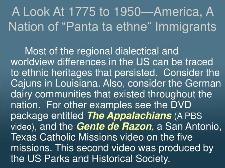 """A Look At 1775 to 1950—America, A Nation of """"Panta ta ethne"""" Immigrants"""