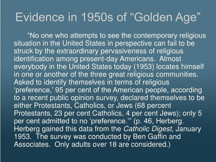 """Evidence in 1950s of """"Golden Age"""""""