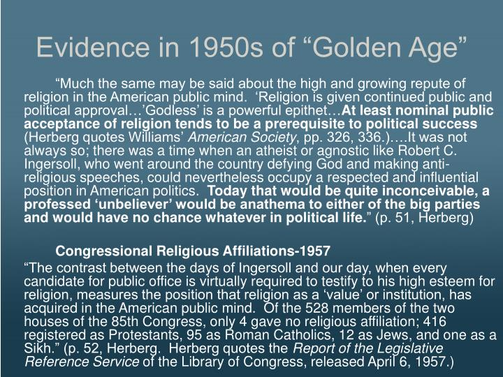 Evidence in 1950s of Golden Age