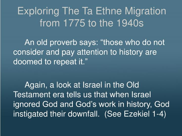Exploring The Ta Ethne Migration from 1775 to the 1940s