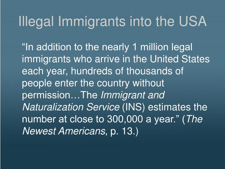 Illegal Immigrants into the USA