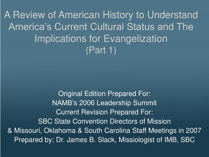 A Review of American History to Understand Americas Current Cultural Status and The Implications ...