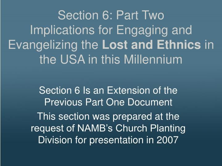 Section 6: Part Two