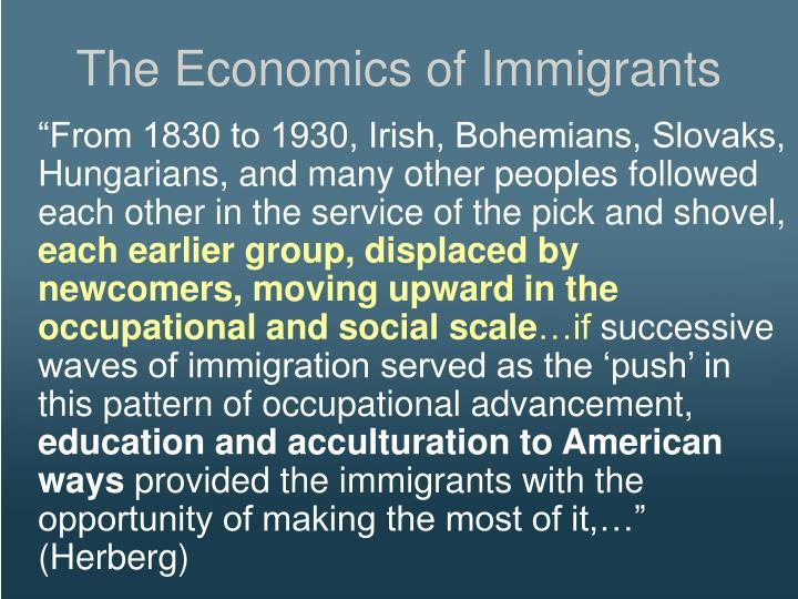 The Economics of Immigrants