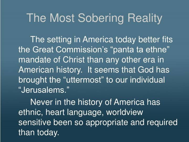 The Most Sobering Reality