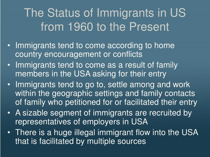 The Status of Immigrants in US