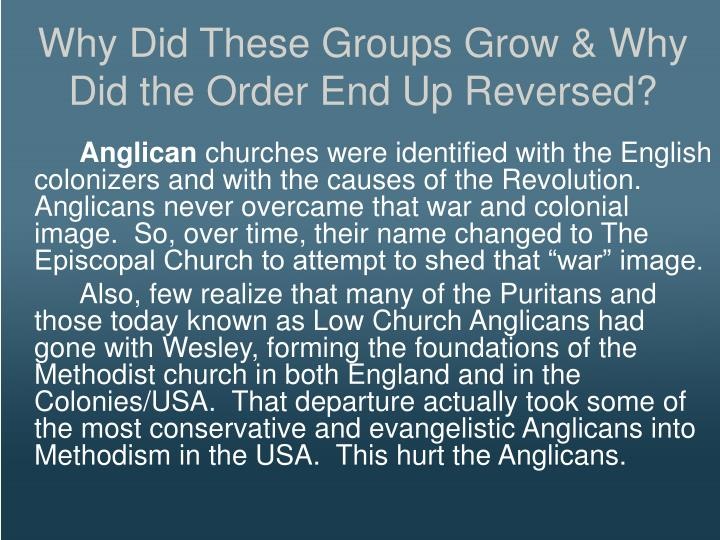 Why Did These Groups Grow & Why Did the Order End Up Reversed?