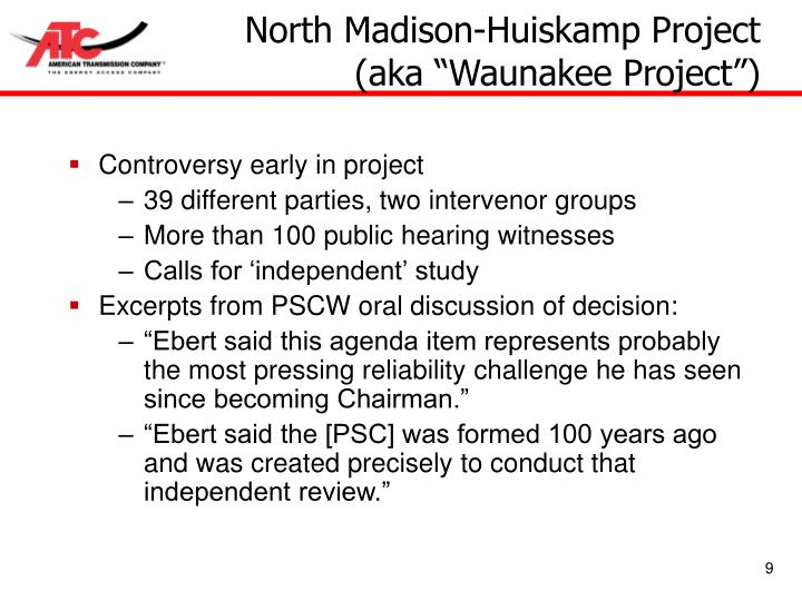 North Madison-Huiskamp Project