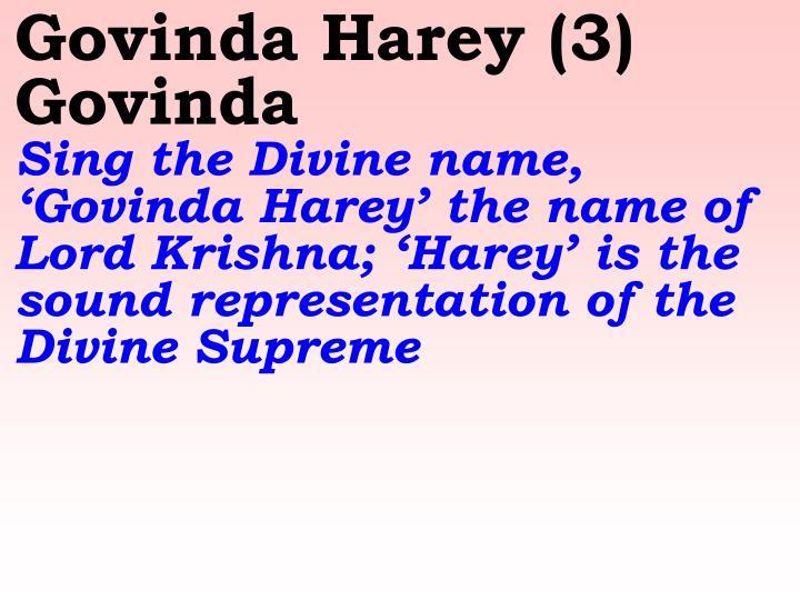 Govinda Harey (3) Govinda