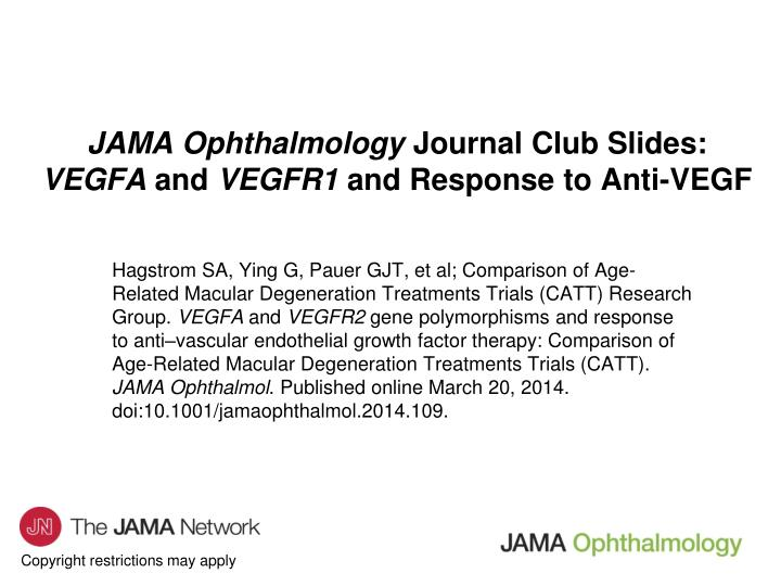 Jama ophthalmology journal club slides vegfa and vegfr1 and response to anti vegf