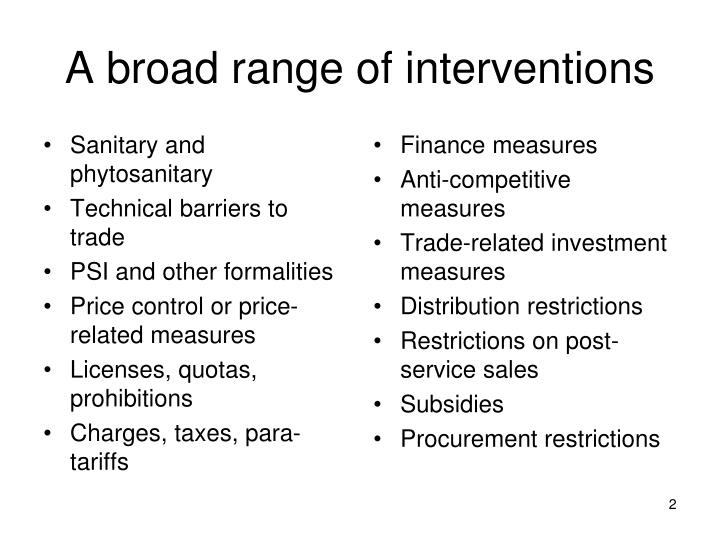 A broad range of interventions