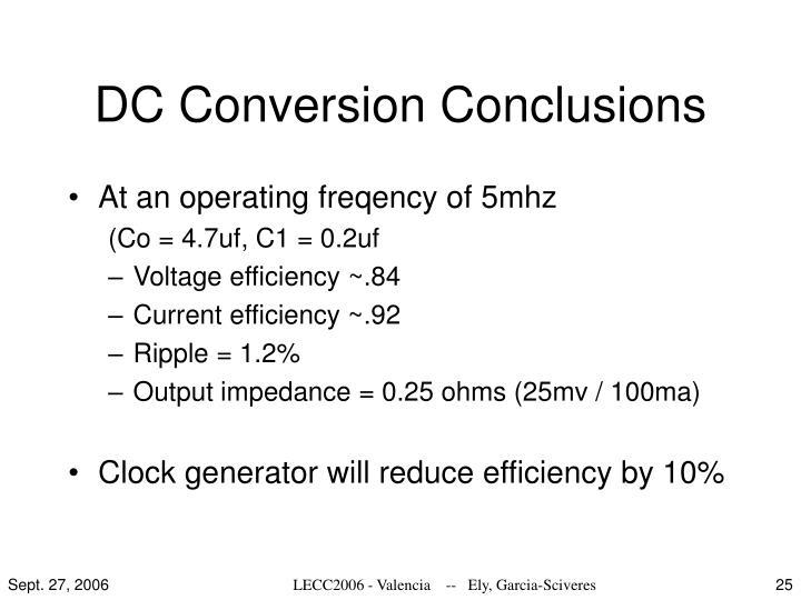 DC Conversion Conclusions